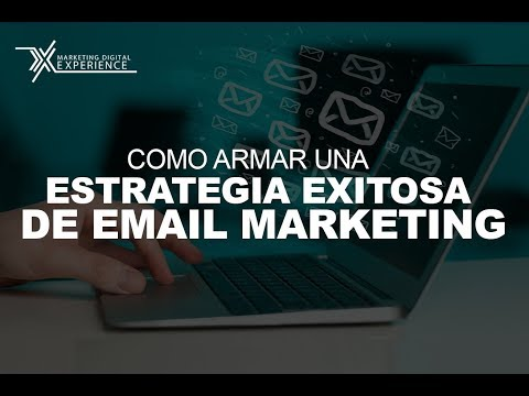 Cómo armar una estrategia exitosa de EMAIL MARKETING